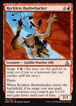 Reckless Bushwhacker - Foil