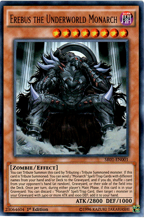 Erebus the Underworld Monarch - SR01-EN001 - Ultra Rare - 1st Edition