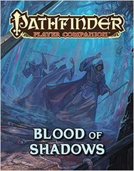 Pathfinder Player Companion: Blood of Shadows © 2016 PZO 9466