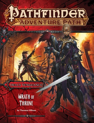 Pathfinder Adventure Path #104: Hells Vengeance Part 2 - Wrath of Thrune