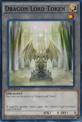 Dragon Lord Token - SR02-ENTKN - Common - 1st Edition