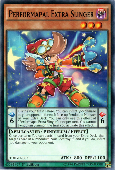 Performapal Extra Slinger - TDIL-EN003 - Common - 1st Edition