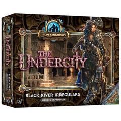 Iron Kingdoms Adventure - The Undercity: Black River Irregulars