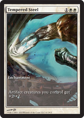 Tempered Steel (Scars of Mirrodin Game Day)
