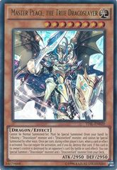 Master Peace, the True Dracoslayer - TDIL-EN020 - Ultra Rare - Unlimited Edition