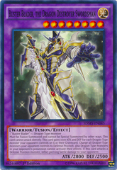 Buster Blader, the Dragon Destroyer Swordsman - SDMY-EN045 - Common - 1st Edition on Channel Fireball