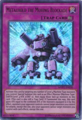 Metalhold the Moving Blockade - MVP1-EN030 - Ultra Rare - Unlimited Edition