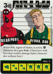 Bob, Agent of Hydra - Hydra Doesn't Offer Dental (Foil) (Die & Card Combo)