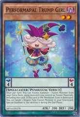 Performapal Trump Girl - MP16-EN178 - Common - Unlimited Edition