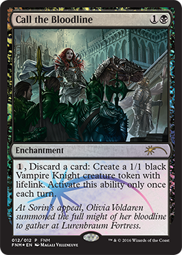 Call the Bloodline - Foil FNM 2016
