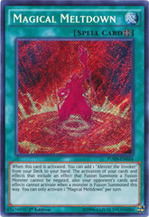 Magical Meltdown - FUEN-EN034 - Secret Rare - 1st Edition