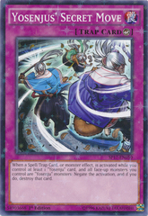 Yosenjus' Secret Move - SP17-EN050 - Starfoil Rare - 1st Edition