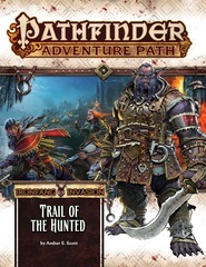 Pathfinder Adventure Path: Ironfang Invasion (Part 1) - Trail of the Hunted