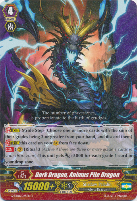 Dark Dragon, Animus Pile Dragon - G-BT10/025EN - R