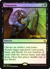 Dispossess - Foil - Prerelease Promo