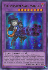 Performapal Gatlinghoul - MACR-EN040 - Ultra Rare - Unlimited Edition