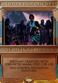 Threads of Disloyalty (Masterpiece Foil)