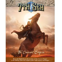7Th Sea: Second Edition -  The Crescent Empire