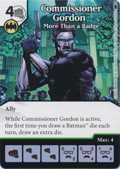 Commissioner Gordon - More Than a Badge (Die and Card Combo)