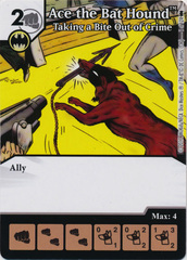 Ace the Bat Hound - Taking a Bite Out of Crime (Die and Card Combo) - Foil