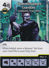 Commissioner Gordon - Gotham's True Hero (Die and Card Combo) - Foil