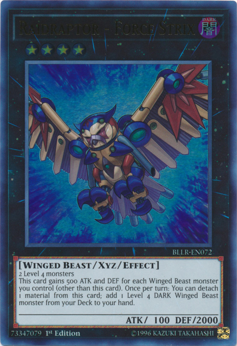 Raidraptor - Force Strix - BLLR-EN072 - Ultra Rare - 1st Edition