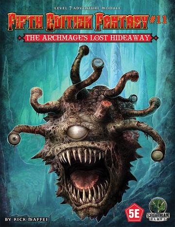 Fifth Edition Fantasy #11: Archmages Lost Hideaway
