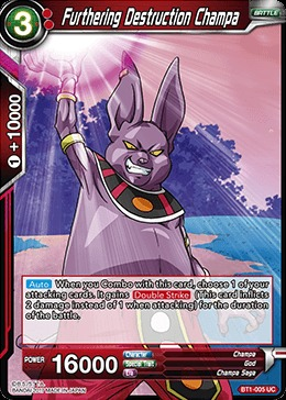 Furthering Destruction Champa - BT1-005 - UC