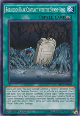 Forbidden Dark Contract with the Swamp King - MP17-EN099 - Common - 1st Edition