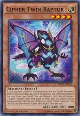 Cipher Twin Raptor - MP17-EN135 - Common - 1st Edition