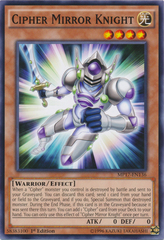 Cipher Mirror Knight - MP17-EN136 - Common - 1st Edition on Channel Fireball