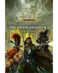 Age Of Sigmar: Spear Of Shadows (Hb)