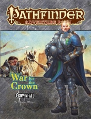 Pathfinder Adventure Path 127 War Of The Crown 1: Crownfall