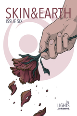 Skin & Earth #6 (Of 6) (Cover A - Flower) (Mature Readers)