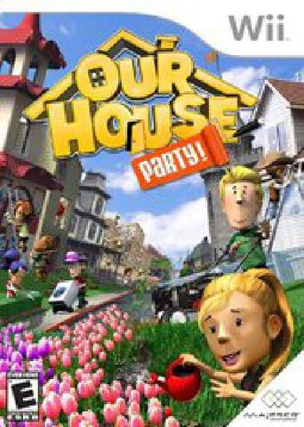 Our House: Party