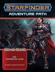 Starfinder Dead Suns 5 - The Thirteenth Gate