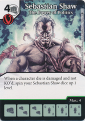 Sebastian Shaw - The Power of Politics (Card and Die Combo) Foil