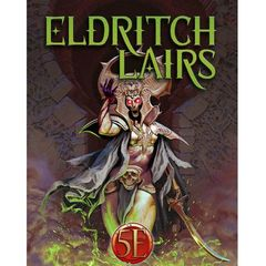 Eldritch Lairs (5Th Edition)