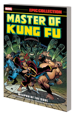 Master Of Kung Fu Epic Collection Trade Paperback Weapon Of The Soul