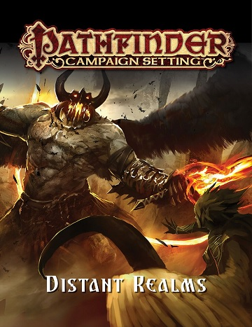 Pathfinder Campaign Setting: Distant Realms