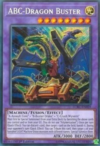 ABC-Dragon Buster - LCKC-EN059 - Secret Rare - 1st Edition