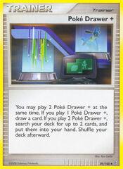 Poke Drawer - 89/100 - Uncommon