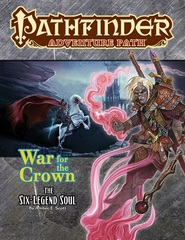 Pathfinder Adventure Path #132: War Of The Crown 6: The Six-Legend Soul