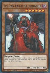 Lich Lord, King of the Underworld - SR06-EN005 - Common - 1st Edition