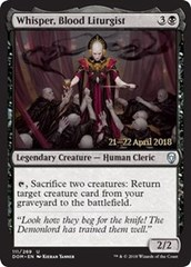 Whisper, Blood Liturgist - Foil - Prerelease Promo