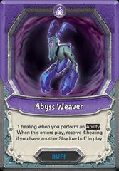 Abyss Weaver (Unclaimed)