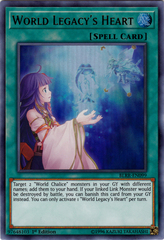 World Legacy's Heart - BLRR-EN099 - Ultra Rare - 1st Edition