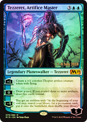 Tezzeret, Artifice Master (M19 Prerelease Foil) 7-8 July 2018