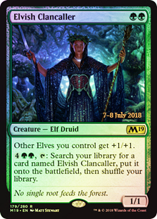 Elvish Clancaller (M19 Prerelease Foil) 7-8 July 2018