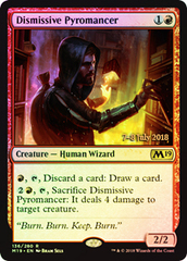 Dismissive Pyromancer (Core Set 2019 Prerelease Foil)